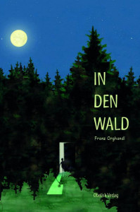 in-den-wald 9783851979220.